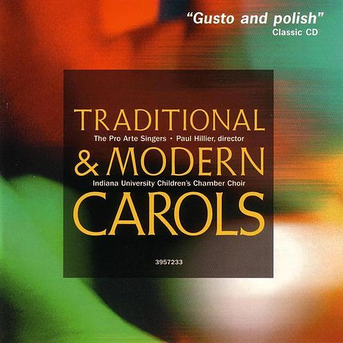 Traditionl & Modern Carols by The Pro Arte Singers