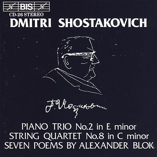 Piano Trio No. 2/String Quartet No. 8 / 7 Poems, Op. 127 by Dmitri Shostakovich
