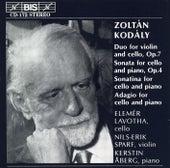 Duo For Violin And Cello/Cello Sonatas/Adagio For Cello by Zoltan Kodaly