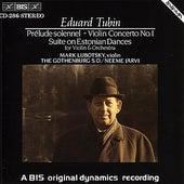 Prelude Solennel/Violin Concerto No. 1 / Violin Concerto by Eduard Tubin
