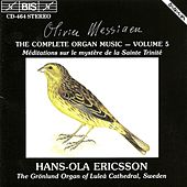 Complete Organ Music, Vol. 5 by Olivier Messiaen