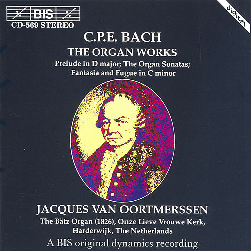 Organ Works by Carl Philipp Emanuel Bach
