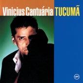 Tucuma by Vinicius Cantuaria