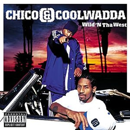 Wild 'N' Tha West by Chico & Coolwadda