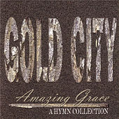 Amazing Grace: Hymn Collection by Gold City