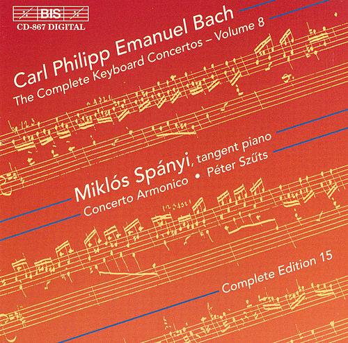 Complete Keyboard Concertos, Vol.  8 by Carl Philipp Emanuel Bach