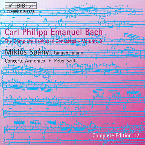 Complete Keyboard Concertos, Vol.  9 by Carl Philipp Emanuel Bach