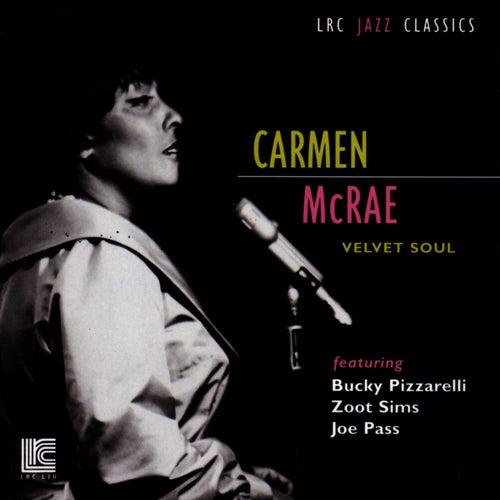 Velvet Soul by Carmen McRae