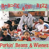 Porkin' beans & Wienes by B-Rock & The Bizz