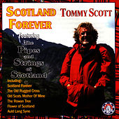 Scotland Forever by Tommy Scott