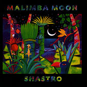 Malimba Moon by Shastro