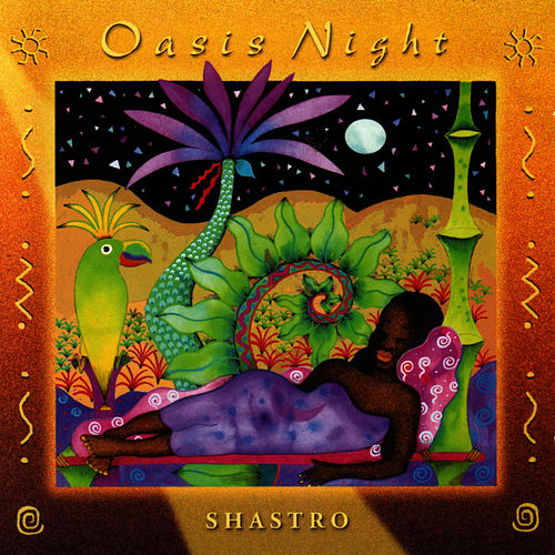 Oasis Night by Shastro