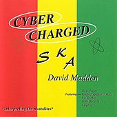 Cybercharged Ska by David Madden