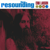 The Resounding by Erik Larson