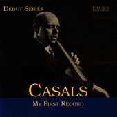 My First Record by Pablo Casals