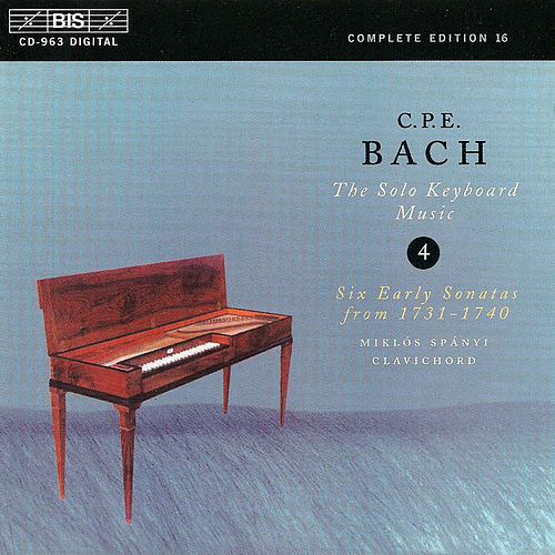 BACH, C.P.E.: Solo Keyboard Music, Vol.  4 by Carl Philipp Emanuel Bach