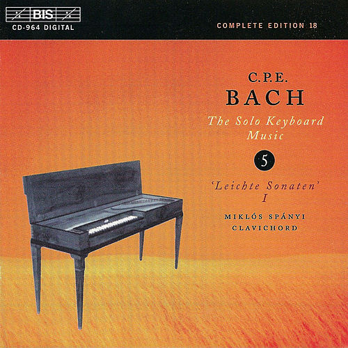 BACH, C.P.E.: Solo Keyboard Music, Vol.  5 by Carl Philipp Emanuel Bach
