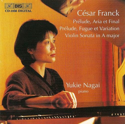 FRANCK: Prelude, Aria et Final / Prelude, Fugue et Variation, Op. 18 / Violin Sonata in A major by Cesar Franck