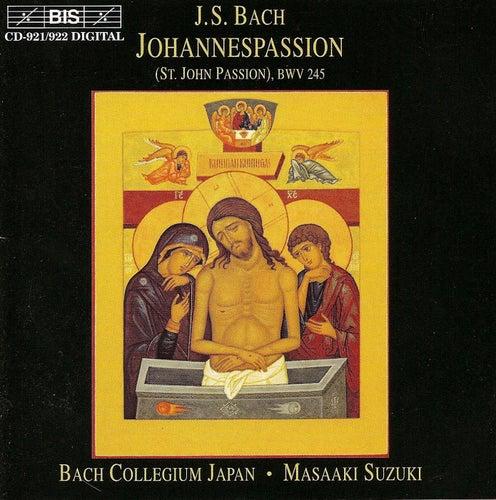 St. John Passion, BWV 245 by Johann Sebastian Bach