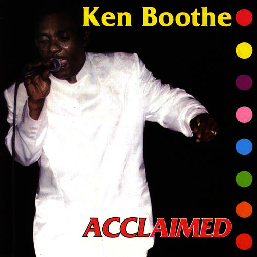 Acclaimed by Ken Boothe