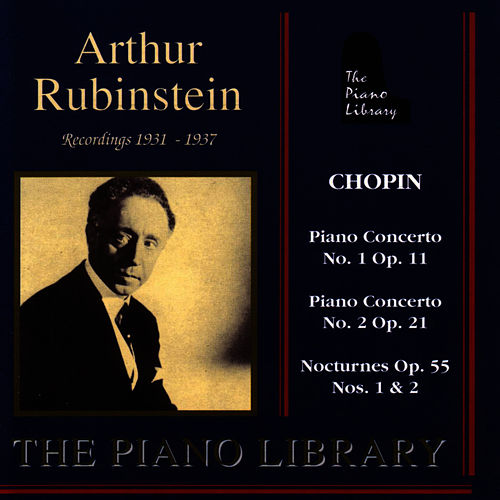 Arthur Rubinstein - Recordings 1931 - 1937 by Arthur Rubenstein