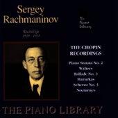 The Chopin Recordings by Sergei Rachmaninov
