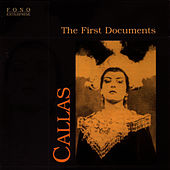 The First Documents by Maria Callas