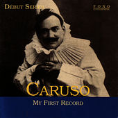 My First Record by Enrico Caruso