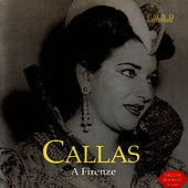 A Firenze by Maria Callas