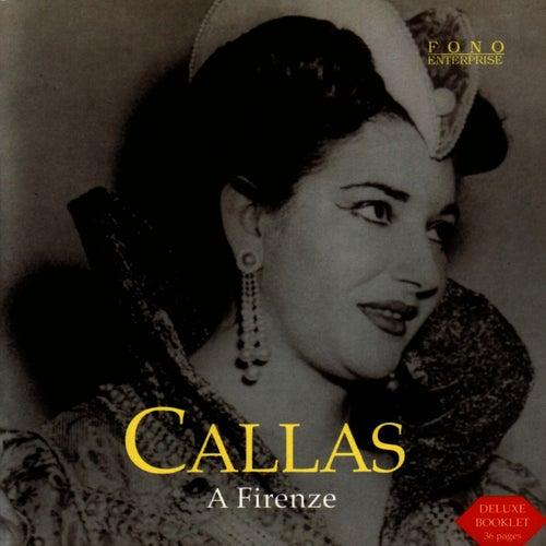 A Firenze by Maria Callas