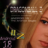 DragonBall Z Andriod 18 - The Android Sagas by Bruce Faulconer