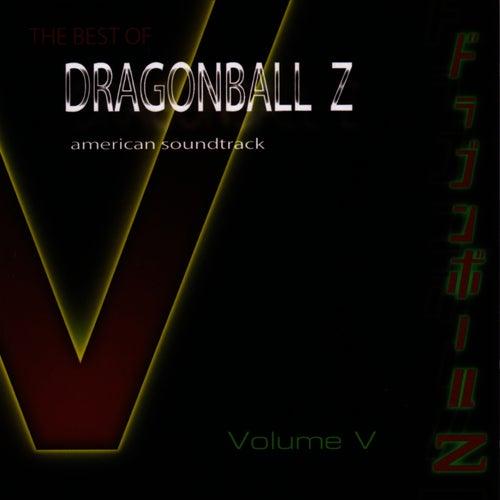 Best of DragonBall Z - Volume V by Bruce Faulconer