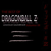 The Best Of DragonBall Z Volume 3 by Bruce Faulconer