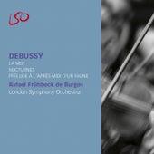 Debussy: La Mer, Nocturnes & Prélude à l'après-midi d'un Faune by London Symphony Orchestra