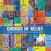 Chords Of Relief: A Magic City Relief Effort for the Victims of Hurricane Katrina by Various Artists