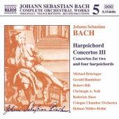 Harpsichord Concertos Vol. 3 by Johann Sebastian Bach