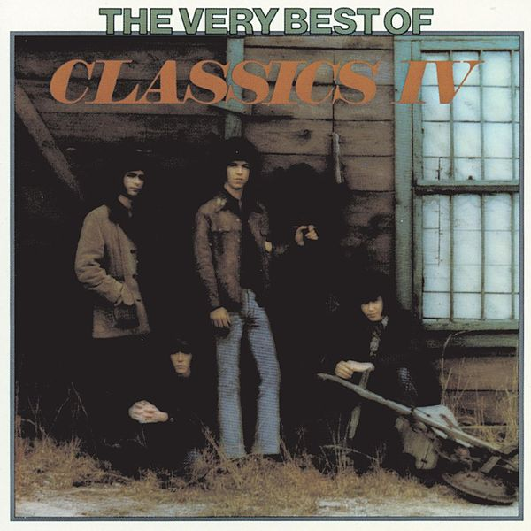 The very best of the classics iv by classics iv napster for Classic house albums