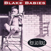 Rosy Jack World by Blake Babies