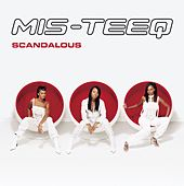 Scandalous by Mis-teeq