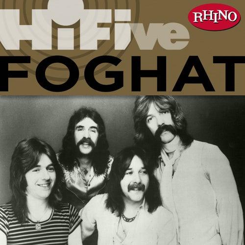 Rhino Hi-five: Foghat by Foghat