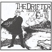 The Drifter: A Trilogy In E by Jim Bury