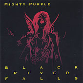 Black River Falls by Mighty Purple