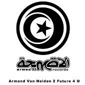2 Future 4 U by Armand Van Helden