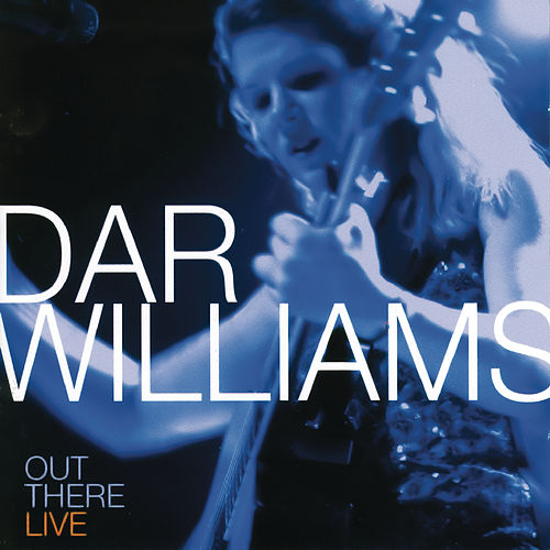 Out There Live by Dar Williams