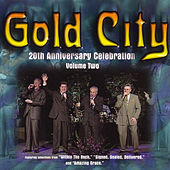 20 Th Anniversary Celebration Volume Two by Gold City