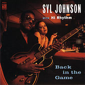 Back In The Game by Syl Johnson