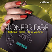 Take Me Away by Stonebridge