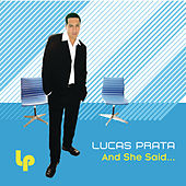And She Said (Bonus Mixes) by Lucas Prata