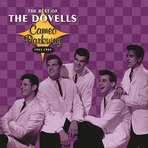 The Best Of The Dovells 1961-1965 by The Dovells