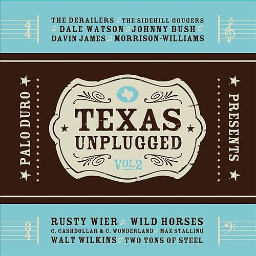 Texas Unplugged, Vol 2 by Various Artists